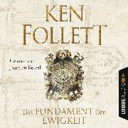 Cover-Bild zu Das Fundament der Ewigkeit - Kingsbridge-Roman 3 (Gekürzt) (Audio Download) von Follett, Ken