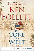 Cover-Bild zu Die Tore der Welt (eBook) von Follett, Ken