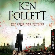 Cover-Bild zu Die Spur der Füchse (Gekürzt) (Audio Download) von Follett, Ken