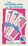 Cover-Bild zu Woolf, Virginia: Vom Verachtetwerden oder Drei Guineen