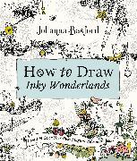 Cover-Bild zu Basford, Johanna: How to Draw Inky Wonderlands
