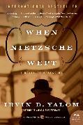 Cover-Bild zu Yalom, Irvin D.: When Nietzsche Wept