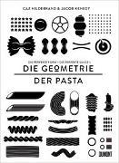 Cover-Bild zu Hildebrand, Caz: DIE GEOMETRIE DER PASTA