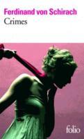Cover-Bild zu Schirach, Ferdinand von: Crimes