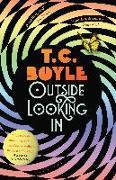 Cover-Bild zu Boyle, T. C.: Outside Looking In