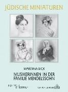 Cover-Bild zu Bick, Martina: Musikerinnen in der Familie Mendelssohn