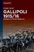 Cover-Bild zu Jacob, Frank: Gallipoli 1915/16