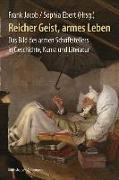 Cover-Bild zu Jacob, Frank (Hrsg.): Reicher Geist, armes Leben