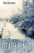 Cover-Bild zu Hartmann, Thom: Death in the Pines