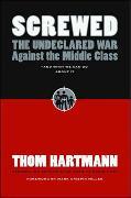 Cover-Bild zu Hartmann, Thom: Screwed