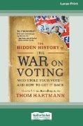 Cover-Bild zu Hartmann, Thom: The Hidden History of the War on Voting