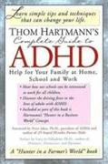 Cover-Bild zu Hartmann, Thom: Thom Hartmann's Complete Guide to ADHD