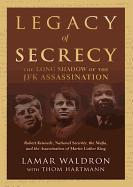 Cover-Bild zu Waldron, Lamar: Legacy of Secrecy: The Long Shadow of the JFK Assassination