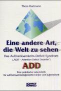 Cover-Bild zu Hartmann, Thom: Eine andere Art, die Welt zu sehen