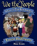 Cover-Bild zu Hartmann, Thom: We the People: A Call to Take Back America