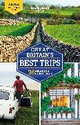 Cover-Bild zu Albiston, Isabel: Lonely Planet Great Britain's Best Trips