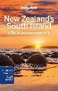 Cover-Bild zu Atkinson, Brett: Lonely Planet New Zealand's South Island