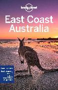 Cover-Bild zu Ham, Anthony: Lonely Planet East Coast Australia