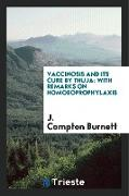 Cover-Bild zu Burnett, J. Compton: Vaccinosis and Its Cure by Thuja: With Remarks on Homoeoprophylaxis