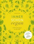 Cover-Bild zu Seiser, Katharina: Immer schon vegan