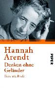 Cover-Bild zu Arendt, Hannah: Denken ohne Geländer