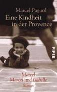 Cover-Bild zu Pagnol, Marcel: Eine Kindheit in der Provence