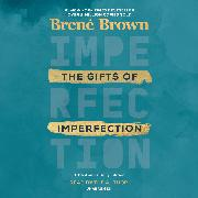 Cover-Bild zu Brown, Brené: The Gifts of Imperfection: 10th Anniversary Edition
