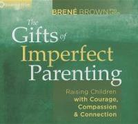 Cover-Bild zu Brown, Brene: Gifts of Imperfect Parenting