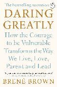 Cover-Bild zu Brown, Brené: Daring Greatly