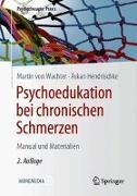 Cover-Bild zu von Wachter, Martin: Psychoedukation bei chronischen Schmerzen