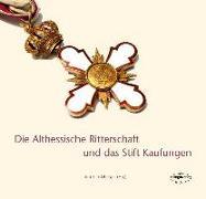 Cover-Bild zu Waldeck, Karl: Die Althessische Ritterschaft und das Stift Kaufungen