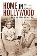 Cover-Bild zu Bronfen, Elisabeth: Home in Hollywood