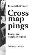 Cover-Bild zu Bronfen, Elisabeth: Crossmappings