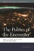 Cover-Bild zu Merrifield, Andy: The Politics of the Encounter: Urban Theory and Protest Under Planetary Urbanization
