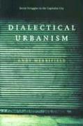Cover-Bild zu Merrifield, Andy: Dialectical Urbanism