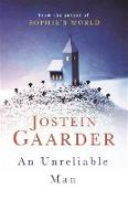 Cover-Bild zu Gaarder, Jostein: An Unreliable Man