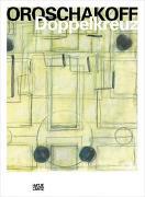 Cover-Bild zu Schmitter, Elke (Beitr.): Haralampi G. Oroschakoff