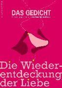Cover-Bild zu Maar, Paul: Das Gedicht. Zeitschrift /Jahrbuch für Lyrik, Essay und Kritik / Die Wiederentdeckung der Liebe