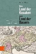 Cover-Bild zu Kappeler, Andreas: Vom Land der Kosaken zum Land der Bauern