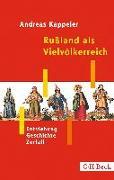 Cover-Bild zu Kappeler, Andreas: Rußland als Vielvölkerreich