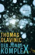 Cover-Bild zu Glavinic, Thomas: Der Jonas-Komplex