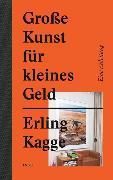Cover-Bild zu Kagge, Erling: Große Kunst für kleines Geld
