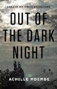 Cover-Bild zu Mbembe, Achille: Out of the Dark Night