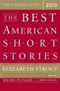 Cover-Bild zu Strout, Elizabeth: The Best American Short Stories 2013