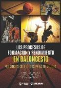 Cover-Bild zu Feu, Sebastian: Los Procesos de Formación y Rendimiento en Baloncesto: Progresos científicos para su mejora