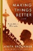 Cover-Bild zu Brookner, Anita: Making Things Better