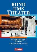 Cover-Bild zu Rund ums... Theater. Kopiervorlagen von Esser-Palm, Regina