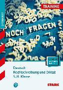 Cover-Bild zu Training Gymnasium - Deutsch Rechtschreibung und Diktat 5./6. Klasse von Esser-Palm, Regina