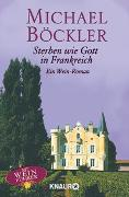 Cover-Bild zu Sterben wie Gott in Frankreich von Böckler, Michael