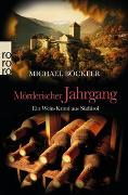 Cover-Bild zu Mörderischer Jahrgang von Böckler, Michael